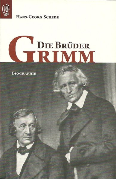 die br der grimm biographie von hans georg schede gerhard freund buchverlag und antiquariat. Black Bedroom Furniture Sets. Home Design Ideas